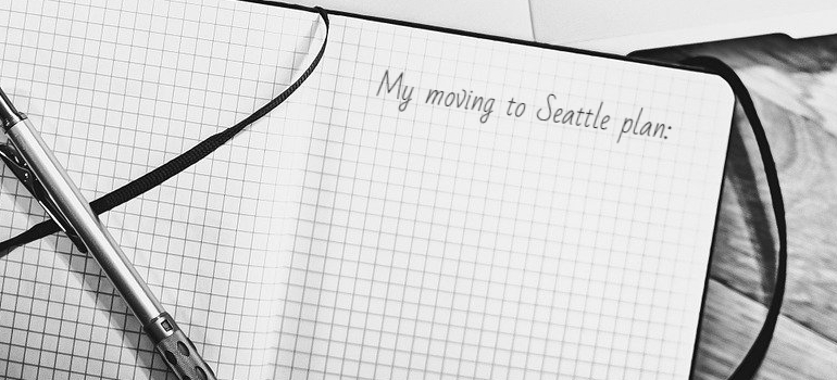 a moving plan you need to make before you look for The appeal of moving to Seattle